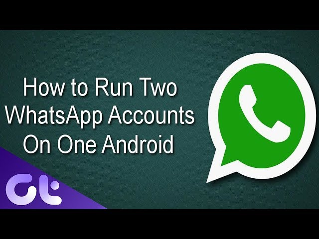 How To Use Whatsapp For 2 Numbers On Dual Sim Android Guiding Tech