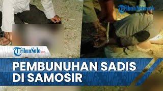 Pembunuhan Sadis di Samosir, Budianto Mengamuk Bacok Ayahnya Hingga Tewas, Ibunya Sekarat
