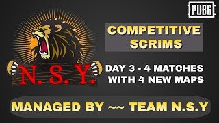 N.S.Y. COMPETITIVE SCRIMS || DAY 3 - MATCH 3 , MATCH 4 || 26th JUNE 2020 || CASTER - RUDRA.