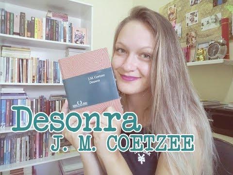 Historiar: Desonra - J. M. Coetzee
