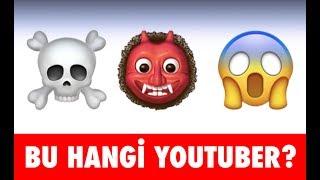 Bu Hangi Türk Youtuber? - Emojiden Tahmin Etme Yarışma