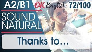 72/100 Thanks to - Благодаря 🇺🇸 Разговорный английский язык