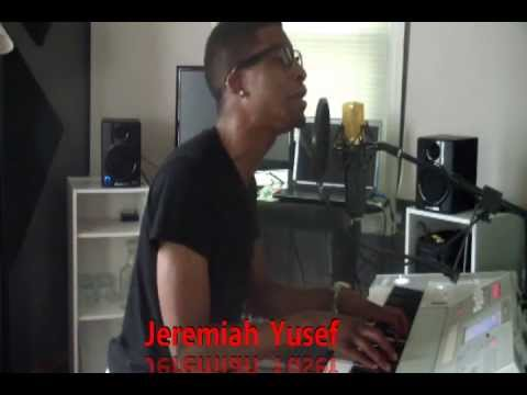 Jeremiah Yusef - Freestyle Singing tune from new Ep