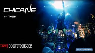 Chicane ft. Tash - Nothing [LIVE]