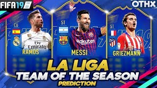 FIFA 19   La Liga Team of the Season Prediction w/ Messi, Ramos, Griezmann   @Onnethox