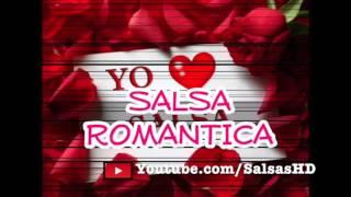 Salsa Romantica MIX (De los 80 Y 90)