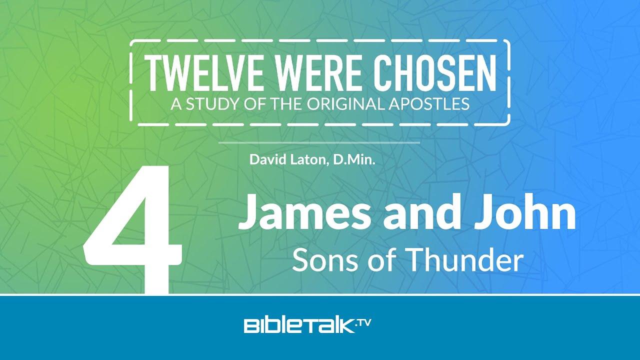 4. James and John