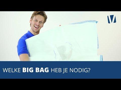 Welke Big Bags Heb Je Nodig?