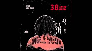 Skeme   36 Oz Ft. Chris Brown