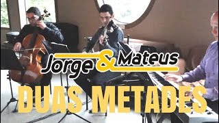 Entrada do Noivo | Duas Metades Jorge Mateus Instrumental | Trio para Casamento Piano Violino Cello