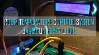 DESIGN OF ROOM TEMPERATURE CONTROL SYSTEM  BASED ON FUZZY LOGIC