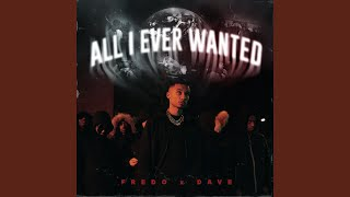 All I Ever Wanted (Edit)