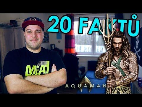 20 FAKTŮ - Aquaman