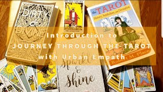 JOURNEY THROUGH THE TAROT: Introduction to The Fool's Journey