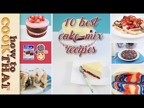 Top 10 Best CAKE MIX recipes in 10 minutes | How To Cook That Ann Reardon