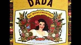 "Dada:  ""I Get High"""