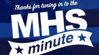 MHS Minute - July 2019