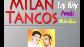 Milan Tancos TOP HITY CD30-CD32 (Pomale)