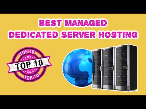Top 10 Best Managed Dedicated Server Hosting 2017