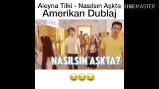 Aleyna Tilki   Nasılsın Aşkta (Amerikan Dublaj)