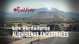 """#ENVIVO I Los Verdaderos """"Alienígenas Ancestrales"""". @yohanandiaz"""