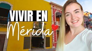Vivir En MÉRIDA, Yucatán 🇲🇽 - [FRANCESA EN MÉXICO]
