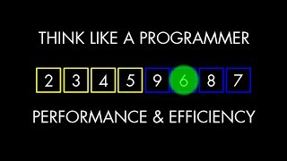 Performance & Efficiency (Think Like a Programmer)