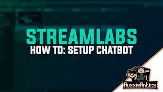how to setup streamlabs chatbot youtube - Kênh video giải trí dành