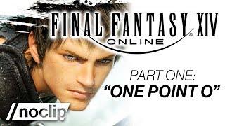 "FINAL FANTASY XIV Documentary Part #1   ""One Point O"""