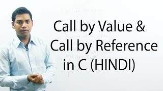 Download Youtube: Call by Value and Call by Reference in C (HINDI)