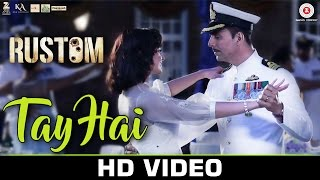 Tay Hai - Song Video - Rustom