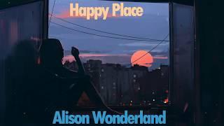Alison Wonderland - Happy Place (co-prod. by QUIX & Lido)