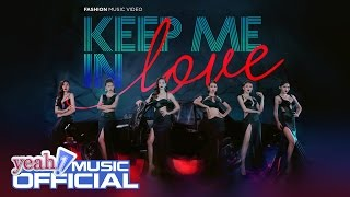 Keep Me In Love - Hồ Ngọc Hà ft. Team The Face