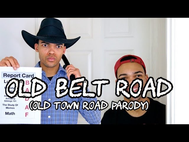 Old Belt Road (Old Town Road Parody)