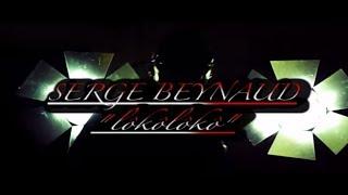 Serge Beynaud - Loko Loko (Clip Officiel)