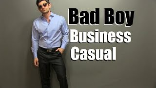 Bad Boy Business Casual