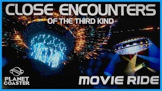 Close Encounters of the Third Kind: Movie Ride! Coaster Spotlight 380 #PlanetCoaster