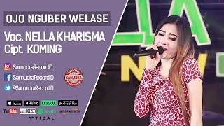 Nella Kharisma - Ojo Nguber Welase (Official Music Video)