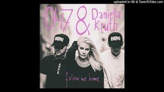 047 & Daniella Kruth - Follow Me Home