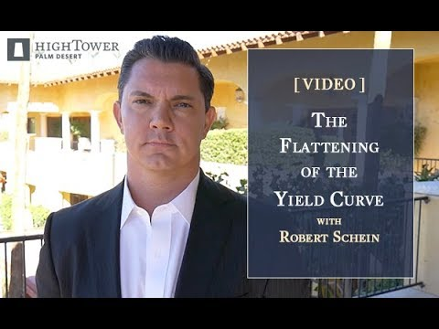 The Flattening of the Yield Curve -Commentary by Robert Schein