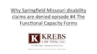 Reasons why Missouri residents are denied disability #4 Functional capacity form