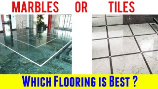 Marbles Or Tiles Which Flooring is Best | Marbles Vs Tiles | Full Details about Marbles and Tiles