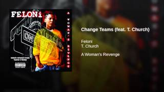 Change Teams (feat. T. Church)