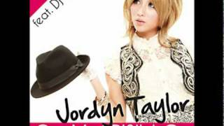Jordyn Taylor - Got My PRISILA On feat.DJ LIE