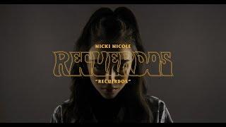 Nicki Nicole    Recuerdos