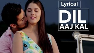 Dil Aaj Kal | Full Song with Lyrics | Purani Jeans - YouTube
