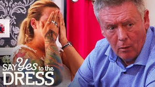 DRAMA! Bride's Father Doesn't Know She has Tattoos | Say Yes To The Dress UK