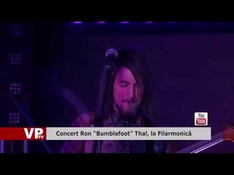 """Concert Ron """"Bumblefoot"""" Thal, la Filarmonică"""