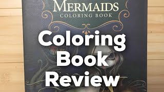 Mermaids By Jasmine Becket-Griffith. A Pre Release Coloring Book Review.