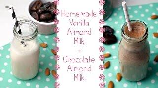 How to Make Almond Milk + Chocolate Almond Milk Recipe